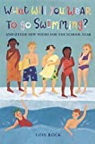 What Will You Wear to Go Swimming?: and Other New Poems for the School Year by Lois Rock (2002-03-22)