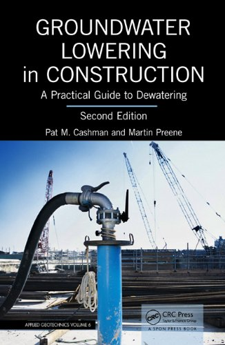 Groundwater Lowering in Construction: A Practical Guide to Dewatering, Second Edition (English Edition)