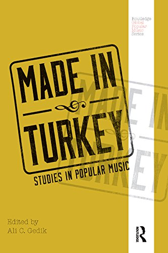 Made in Turkey: Studies in Popular Music (Routledge Global Popular Music Series) (English Edition)